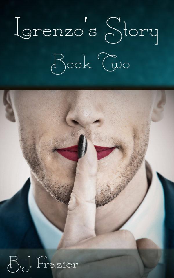 Lorenzo's Story - Book 2