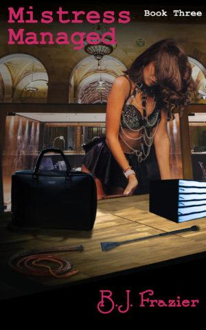 Mistress Managed - Book 3