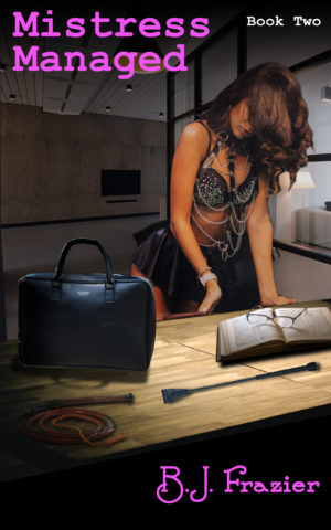 Mistress Managed - Book 2